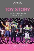 Toy Story How Pixar Reinvented the Animated Feature by Susan Smith