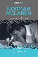 Norman McLaren Between the Frames by Nichola (Edinburgh College of Art, UK) Dobson