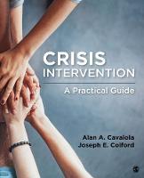 Crisis Intervention A Practical Guide by Alan A. Cavaiola, Joseph E. Colford