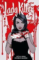 Lady Killer 2 by Joelle Jones
