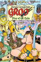 Groo: Play Of The Gods by Sergio Aragones, Mark Evanier