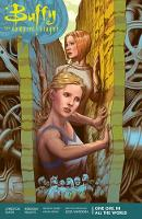 Buffy Season 11 Volume 2: One Girl In All The World by Joss Whedon, Christos Gage, Rebekah Isaacs