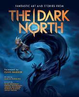 The Dark North by Peter Bergting, Henrik Pettersson, Joakim Ericsson