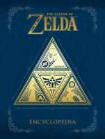 The Legend Of Zelda Encyclopedia by Nintendo