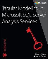 Tabular Modeling in Microsoft SQL Server Analysis Services by Marco Russo, Alberto Ferrari