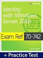 Exam Ref 70-742 Identity with Windows Server 2016 with Practice Test by Andrew Warren