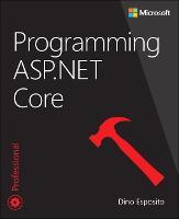 Programming ASP.NET Core by Dino Esposito
