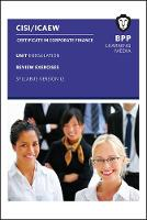CISI Capital Markets Programme Certificate in Corporate Finance Unit 1 Syllabus Version 12 Review Exercises by BPP Learning Media