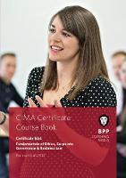 CIMA BA4 Fundamentals of Ethics, Corporate Governance and Business Law Coursebook by BPP Learning Media