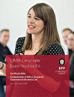 CIMA BA4 Fundamentals of Ethics, Corporate Governance and Business Law Practice and Revision Kit by BPP Learning Media