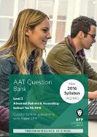 AAT Indirect Tax FA2016 (2nd Edition) Question Bank by BPP Learning Media