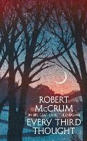 Every Third Thought On life, death and the endgame by Robert McCrum