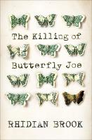 The Killing of Butterfly Joe by Rhidian Brook