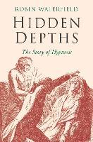 Hidden Depths by Robin Waterfield