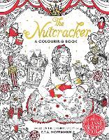 The Nutcracker Colouring Book by Macmillan Children's Books, E. T. A. Hoffmann