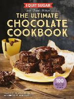 I Quit Sugar The Ultimate Chocolate Cookbook Healthy Desserts, Kids' Treats and Guilt-Free Indulgences by Sarah Wilson