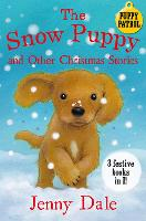The Snow Puppy and other Christmas stories by Jenny Dale