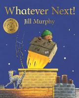 Whatever Next! by Jill Murphy