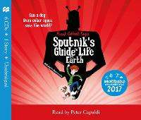 Sputnik's Guide to Life on Earth Tom Fletcher Book Club Selection by Frank Cottrell Boyce