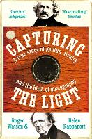 Capturing the Light by Roger Watson, Helen Rappaport
