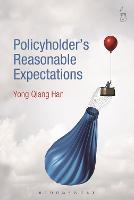 Policyholder's Reasonable Expectations by Yong Qiang Han