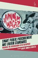 Smart Public Procurement and Labour Standards Pushing the Discussion after RegioPost by Albert Sanchez-Graells