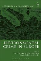 Environmental Crime in Europe by Andrew Farmer