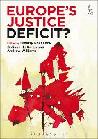 Europe's Justice Deficit? by Dimitry Kochenov