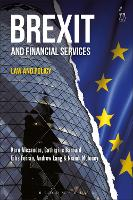 Brexit and Financial Services Law and Policy by Catherine Barnard, Eilis Ferran, Niamh Moloney