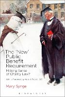 The 'New' Public Benefit Requirement Making Sense of Charity Law? by Mary Synge
