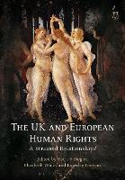 The UK and European Human Rights A Strained Relationship? by Katja S. Ziegler