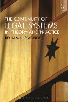 The Continuity of Legal Systems in Theory and Practice by Dr. Benjamin Spagnolo