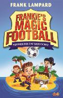 Frankie's Magic Football: Summer Holiday Showdown Book 19 by Frank Lampard