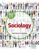AQA GCSE (9-1) Sociology by Rosie Owens, Ian Woodfield