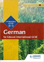 Edexcel International GCSE German Teacher's CD-ROM Second Edition by