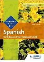 Edexcel International GCSE Spanish Teacher's CD-ROM Second Edition by Simon Barefoot