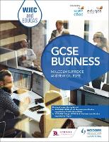 WJEC and Eduqas GCSE Business by Malcolm Surridge, Andrew Gillespie
