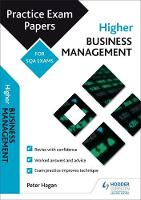 Higher Business Management: Practice Papers for SQA Exams by Peter Hagan