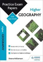 Higher Geography: Practice Papers for SQA Exams by Sheena Williamson