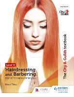 The City & Guilds Textbook Level 2 Hairdressing and Barbering for the Technical Certificates by Keryl Titmus