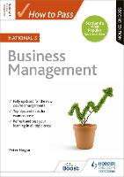 How to Pass National 5 Business Management: Second Edition by Peter Hagan