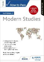 How to Pass National 5 Modern Studies: Second Edition by Frank Cooney, Gary Hughes, David Sheerin