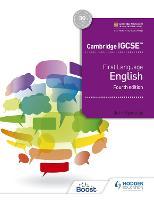 Cambridge IGCSE First Language English 4th edition by John Reynolds