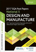 National 5 Design & Manufacture 2017-18 SQA Specimen and Past Papers with Answers by SQA