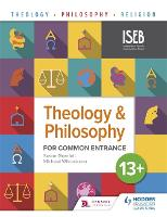 Theology and Philosophy for Common Entrance 13+ by Susan Grenfell, Michael Wilcockson