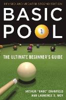 Basic Pool The Ultimate Beginner's Guide (Revised and Updated) by Laurence S. Moy