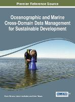 Oceanographic and Marine Cross-Domain Data Management for Sustainable Development by Paolo Diviacco
