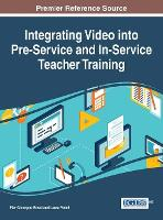 Integrating Video into Pre-Service and In-Service Teacher Training by Pier Giuseppe Rossi