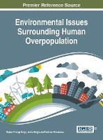 Environmental Issues Surrounding Human Overpopulation by Rajeev Pratap Singh