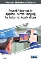 Recent Advances in Applied Thermal Imaging for Industrial Applications by V. Santhi